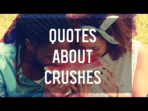 9 Quotes That Perfectly Describe Having a Crush