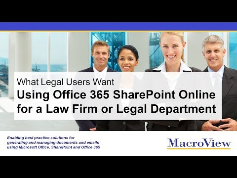 Using O365 / SharePoint Online to manage documents for a Law Firm or Legal Department