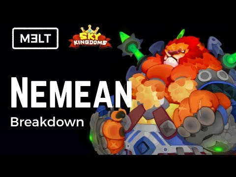 Sky Kingdoms - Nemean Breakdown