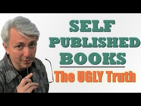 Self-Published Books: The Ugly Truth