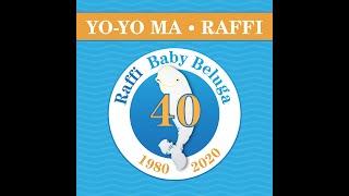 Raffi and Yo-Yo Ma - Baby Beluga (40th Anniversary Version)