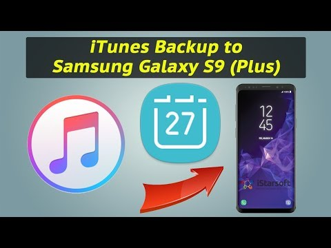 How to Get Calendar from iTunes Backup to Samsung Galaxy S9 (Plus)