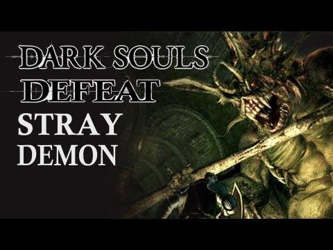 Dark Souls Guide - Easily Defeat Stray Demon