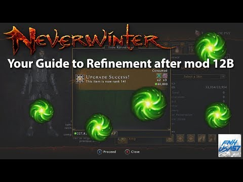 Neverwinter Your Guide to Refinement after mod 12B