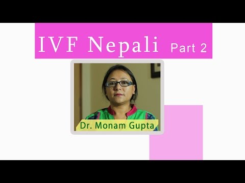 IVF Nepali 2. How to get Pregnant fast with own egg, day one of menstruation_