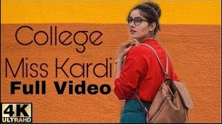 College Miss Kardi (Official Video)Raashi Sood |Navi Ferozpurwala | Love Story |Big Studios