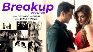 Breakup Mashup 2018 | Midnight Memories | DJ Shadow Dubai | Sunix Thakor