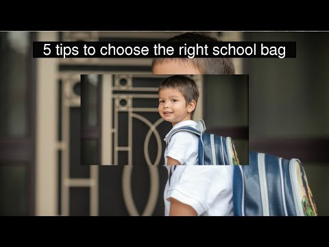 5 tips to choose the right school bag