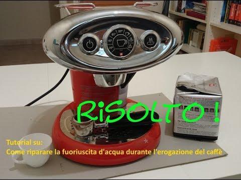illy riparazione macchina del caffè - perde acqua durante l'erogazione