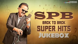 SPB Back to Back Super Hits Jukebox   S P Balasubrahmanyam Songs   Tollywood All Time Hits Jukebox