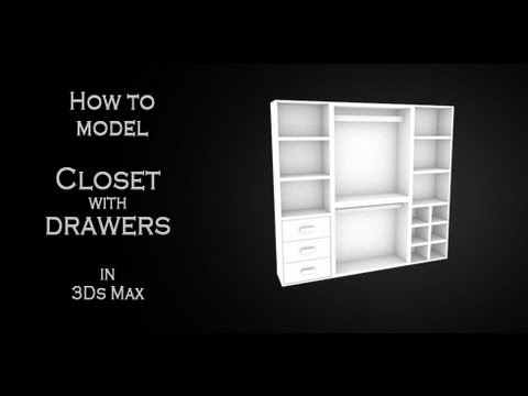 Tutorial: How to model a simple closet with drawers in Autodesk 3Ds Max