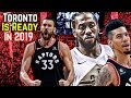Why The Toronto Raptors Are Finally Built For The NBA Finals