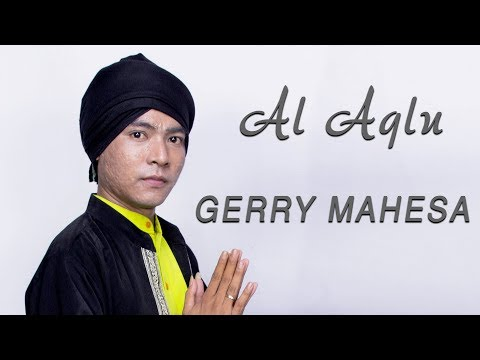 Gerry Mahesa Al Aqlu