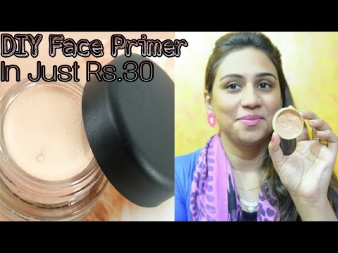 Diy Face Primer In Just Rs.30 For All Skin Type |  How To Make Makeup Primer At Home