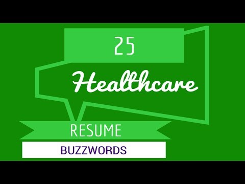 25 Health Care Buzzwords for Your Resume