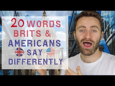 20 Words Brits and Americans Say Differently