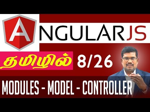 #8 Module, Model, Scope and Controller || AngularJS Foundation in Tamil