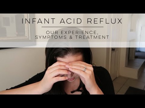 Infant Acid Reflux (GERD) | Symptoms & Treatment