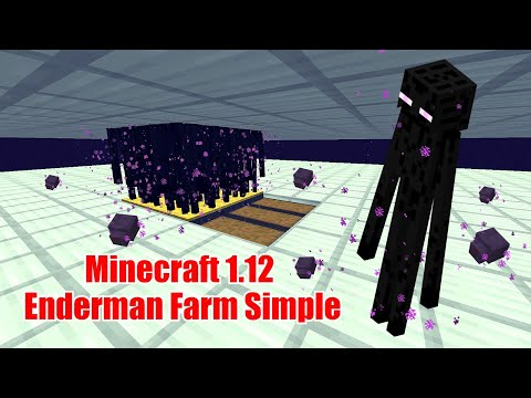 1.12.2  Enderman Farm (Simple, Easy & Fast for Survival) 1.12.2/1.12/1.11/10/9/8
