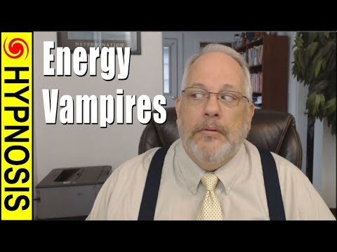 7 Types of Energy Vampires and How-To Slay Them :-)