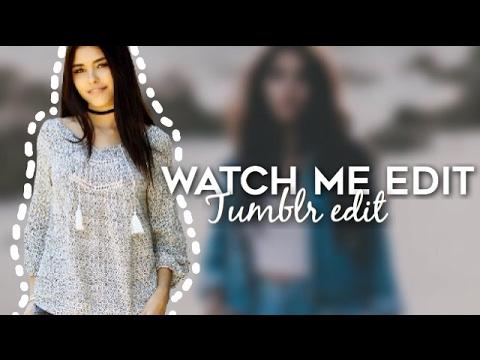 watch me edit / tumblr edit -picsart || Tutorial Edits