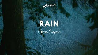 Sleep Surgeon - Rain (Music Video)