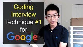 Problem Solving Technique #1 for Coding Interviews with Google, Amazon, Microsoft, Facebook, etc.