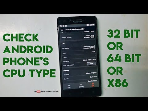 How to Check Your Android Phone's CPU Architecture [ARM or ARM 64 or X86] [32 bit or 64bit CPU]