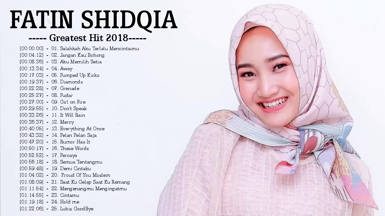 Download Kumpulan Lagu terbaik Fatin Shidqia Lubis - Full Album Lagu Cinta - Kumpulan Lagu Lagu Fatin Shidqia MP3 Gratis