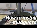 How to install mountain bike mudguard