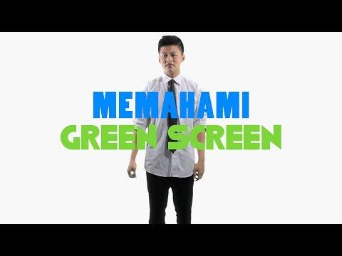 Memahami Green Screen (Chroma Keying)