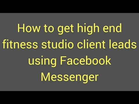 How to generate leads for your fitness studio using Facebook Messenger Ads