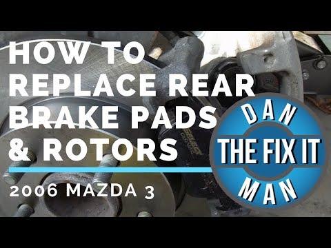 2006  MAZDA 3 - REPLACING REAR BRAKE PADS & ROTORS - DIY