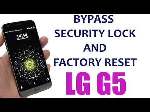 Unlock LG G5 Tutorial - Bypass Lock screen, Security Password, Factory Reset, Pattern Lock