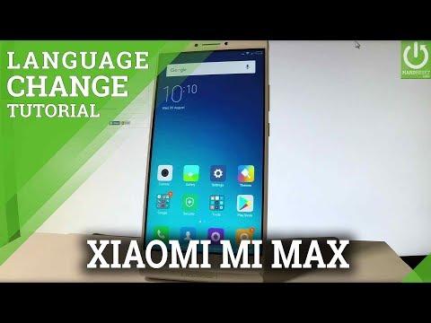 XIAOMI Mi Max CHANGE LANGUAGE / XIAOMI List of Languages