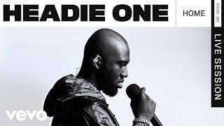 Headie One - Home (Live) | ROUNDS | Vevo