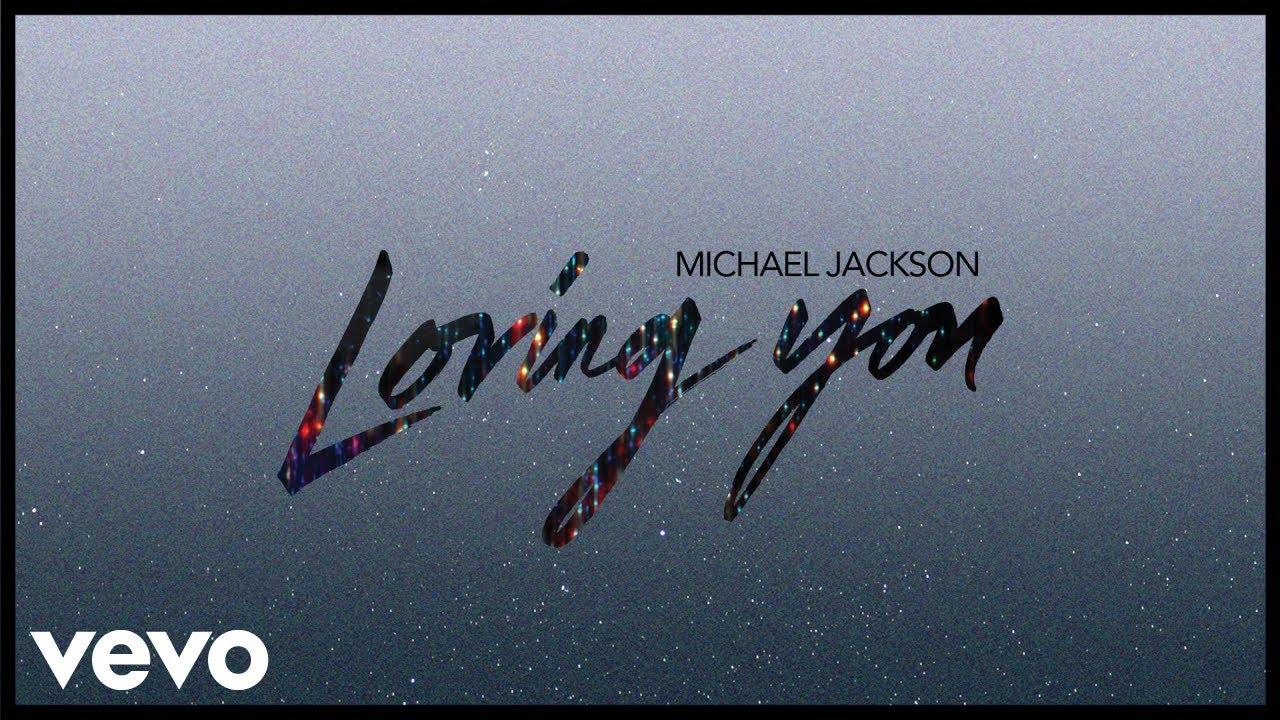Michael Jackson - Loving You