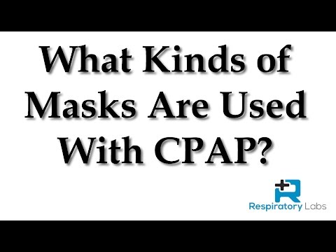 What Kinds of Masks Are Used With CPAP? | Sleep Apnea