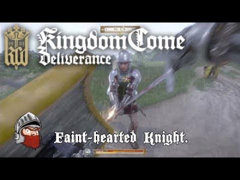 Kingdom Come Deliverance The faint-hearted Knight