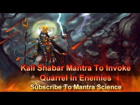 Powerful Shabar Kali Mantra to invoke quarrel in house of enemies.