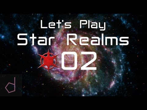 SR #02 -  Let's Play Star Realms - Finally Online