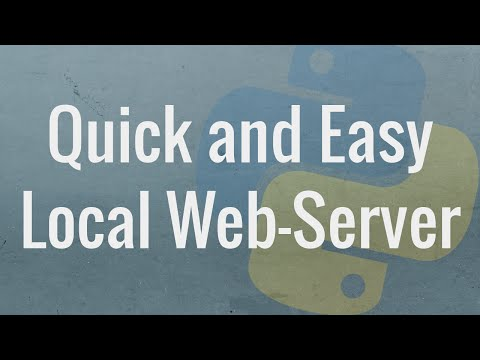 Quickest and Easiest Way to Run a Local Web-Server