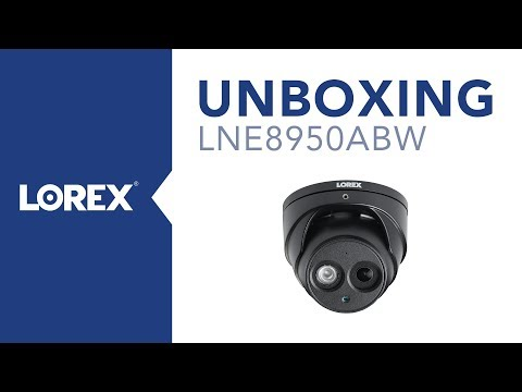 Unboxing the LNE8950ABW Nocturnal Security Camera
