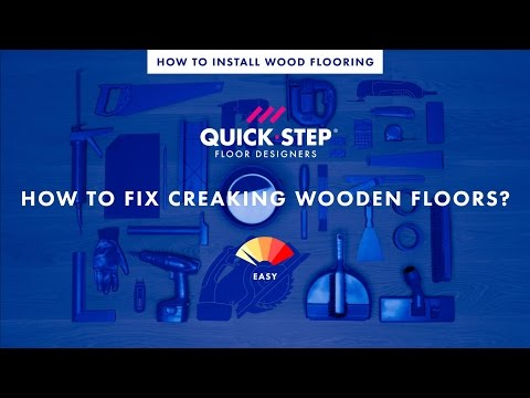 How to fix creaking wood floors   Tutorial by Quick-Step