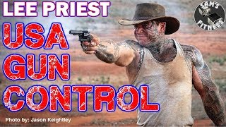 Lee Priest & Gun Control In The United States