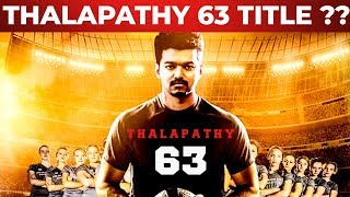 Thalapathy 63 Title Revealed Videos - 9tube tv