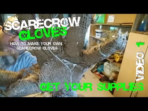 1 Make Cosplay Scarecrow Gloves Get Your Supplies Video 1
