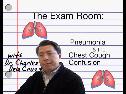 The Exam Room: Pneumonia & the Chest Cough Confusion