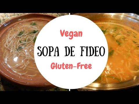 Easy Vegan & Gluten-Free Recipe: Mexican Noodle Soup - Sopa de Fideos - Using Bean Pasta