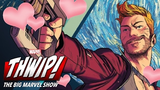 Star-Lord on THWIP! The Big Marvel Show!